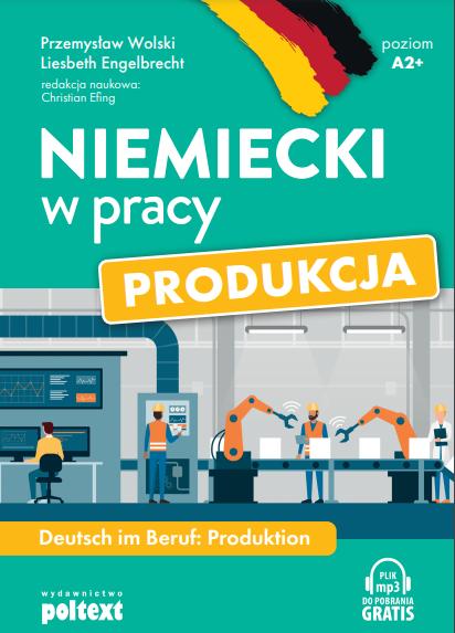 RecenzjaksiążkNiemieckiwpracy.ProdukcjaydawnictwaPoltext-justynaniemiecki.pl